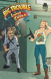 Big Trouble in Little China #17. Issue 17 cover image