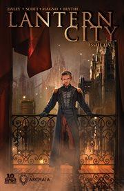 Lantern City, Issue 5