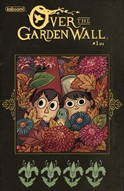 Over the Garden Wall. Issue 1 cover image