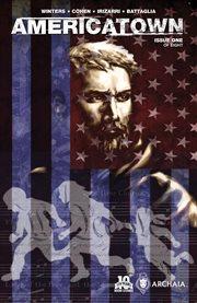 Americatown, Issue 1