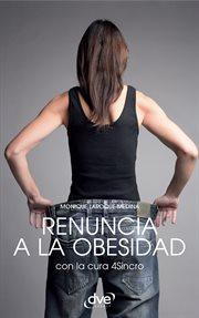 Renuncia a la obesidad con la cura 4Sincro cover image