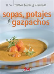 Sopas, potajes y garbanzos