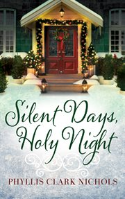 Silent days, holy night cover image