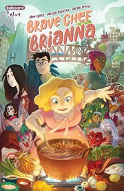 Brave Chef Brianna. Issue 1 cover image