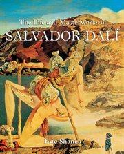 The Life and Masterworks of Salvador Dalâi