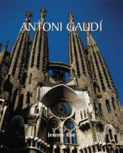 Antoni Gaudâi