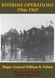 Vietnam Studies - Riverine Operations 1966-1969