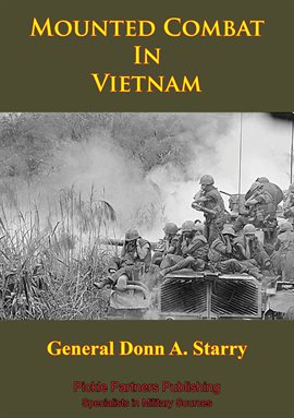 Mounted Combat In Vietnam — Kalamazoo Public Library