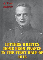 Letters Written Home From France