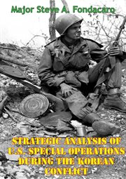 Strategic analysis of u.s. special operations during the korean conflict cover image