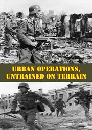 Untrained on Terrain Urban Operations