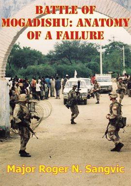 Find persian gulf war 1991 ebooks on hoopla battle of mogadishu anatomy of a failure sciox Gallery