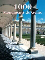 1000 monuments de gâenie
