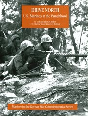Drive North - U.s. Marines at the Punchbowl