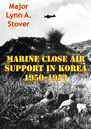 Marine close air support in korea 1950-1953 cover image