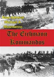 The eichmann kommandos cover image