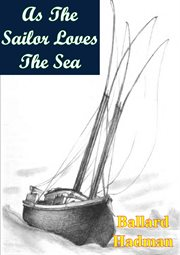 As the sailor loves the sea cover image