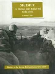 Stalemate: u.s. marines from bunker hill to the hook cover image