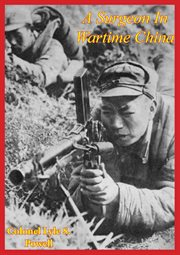 Surgeon In Wartime China cover image