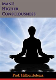 Man's higher consciousness cover image