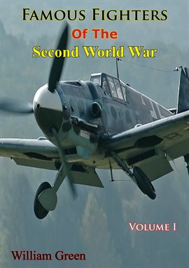 Cover image for Famous Fighters Of The Second World War, Volume One