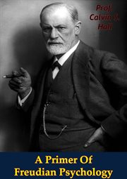 Primer Of Freudian Psychology