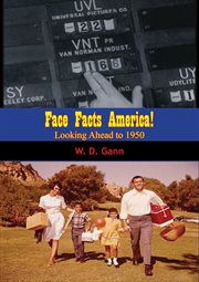 Face facts America!: looking ahead to 1950 cover image