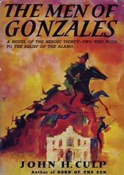 The Men of Gonzales