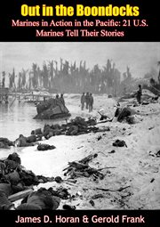 Out in the Boondocks: Marines in Action in the Pacific