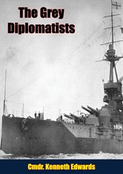 The Grey Diplomatists