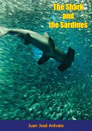 The Shark And The Sardines