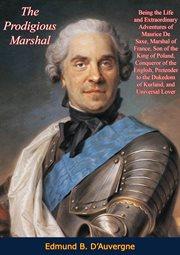 The Prodigious Marshal