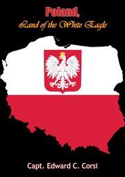 Poland, land of the white eagle cover image