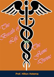 The breath of life and the flame divine cover image