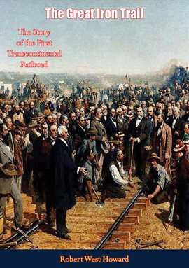 Cover image for The Great Iron Trail