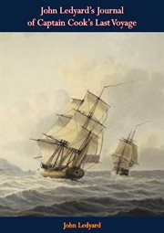 John Ledyard's journal of Captain Cook's last voyage cover image