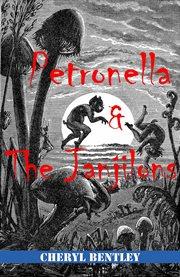 Petronella & the Janjilons
