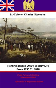 Reminiscences of My Military Life From 1795 to 1818