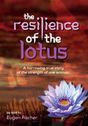 The Resilience of the Lotus