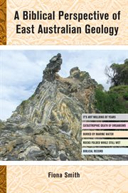 A Biblical Perspective of East Australian Geology