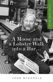 Moose and a Lobster Walk into a Bar cover image