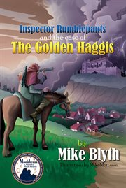 Inspector Rumblepants And The Case Of The Golden Haggis
