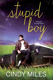 Stupid boy: a new adult roman novel cover image