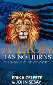 The Lion Has No Horns