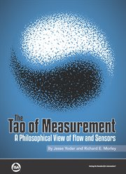 Tao of Measurement: A Philosophical View of Flow and Sensors cover image