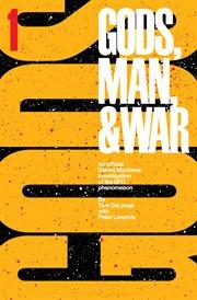 Gods, Man & War
