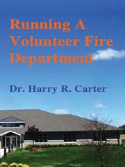 Running A Volunteer Fire Department