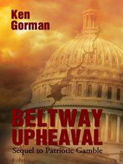 Beltway Upheaval