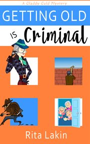 Getting old is criminal cover image