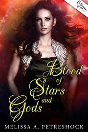 Blood of Stars and Gods
